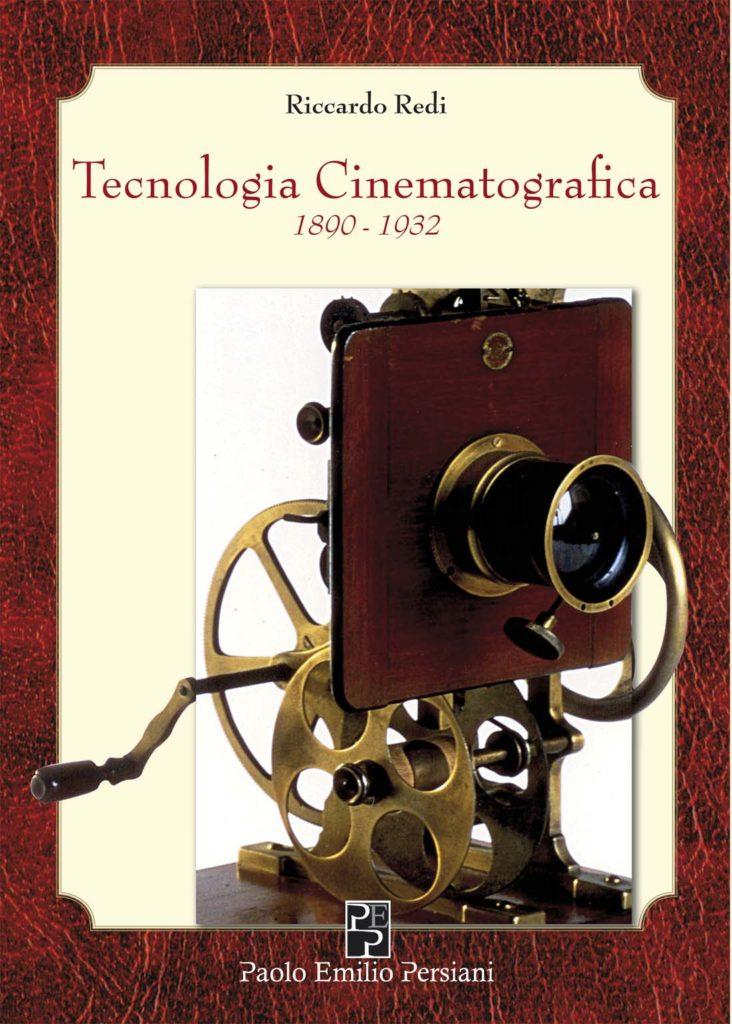 Tecnologia Cinematografica. 1890-1932